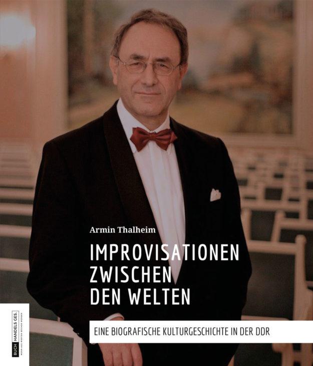 Improvisationen zwischen den Welten | Armin Thalheim