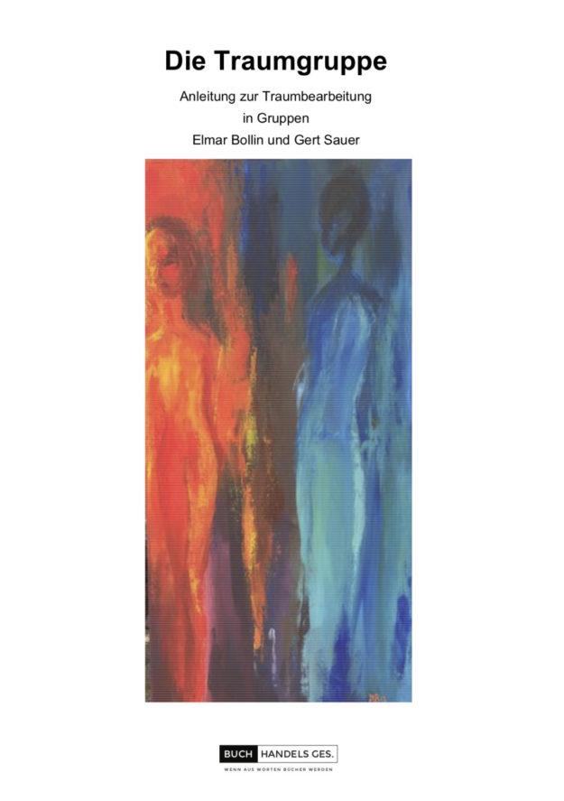 Die Traumgruppe | Elmar Bollin, Gert Sauer