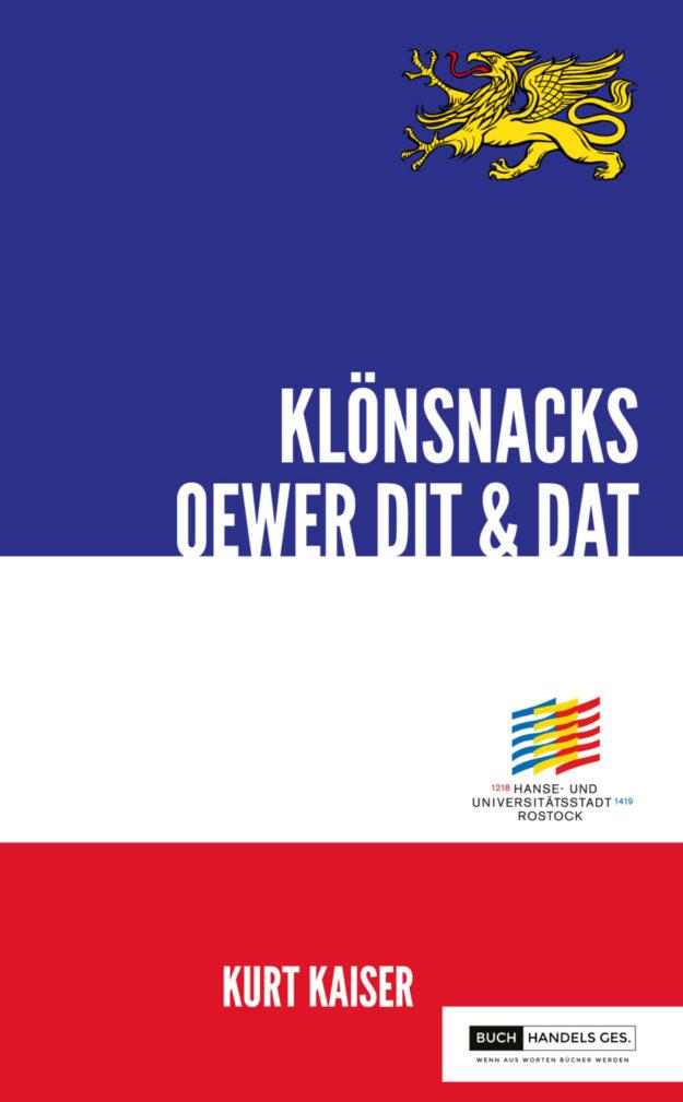800 Jahre Rostock – Klönsnack oewer Dit & Dat | Kurt Kaiser