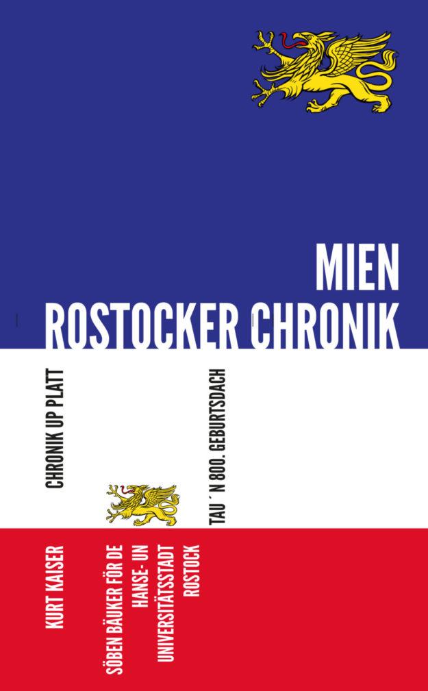 800 Jahre Rostock – 7 Bücher zum Jubiläum | Kurt Kaiser