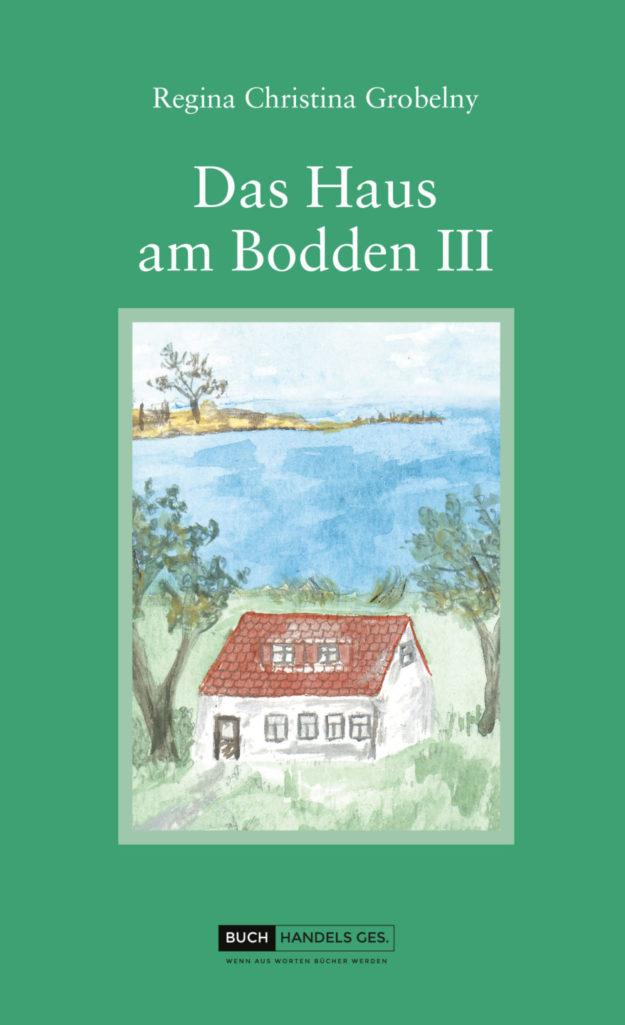 Das Haus am Bodden III | Regina Christina Grobelny