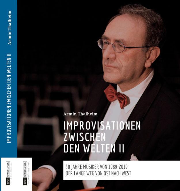 Improvisationen zwischen den Welten II | Armin Thalheim