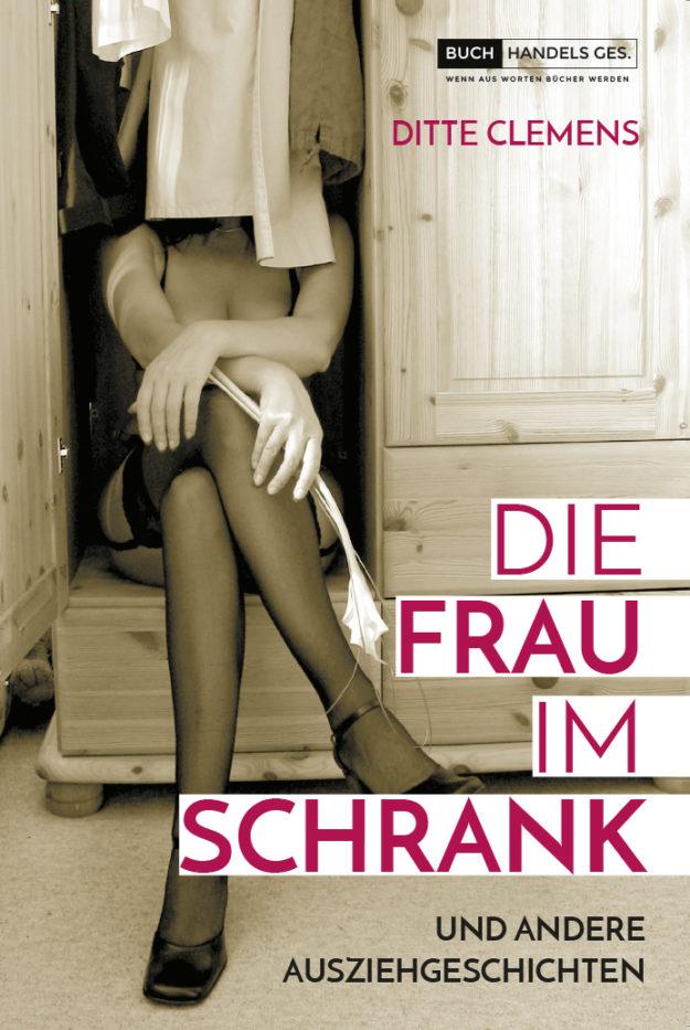 Die Frau im Schrank | Ditte Clemens