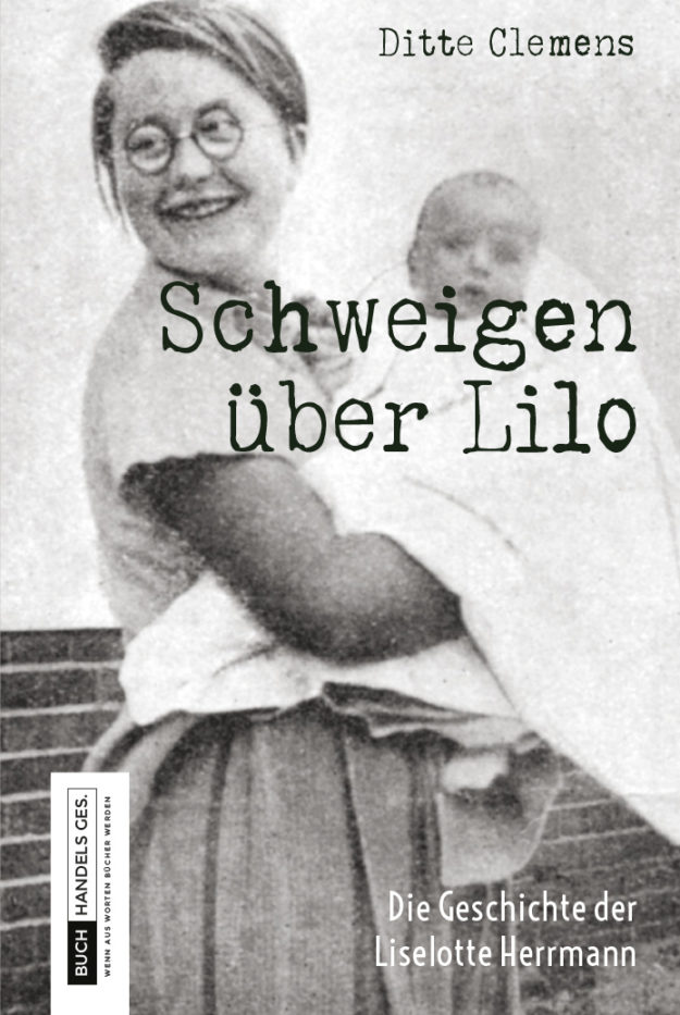 Schweigen über Lilo | Ditte Clemens