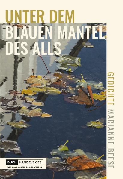 Unter dem blauen Mantel des Alls | Marianne Beese