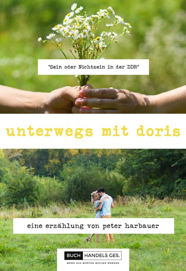 Unterwegs mit Doris | Peter Harbauer