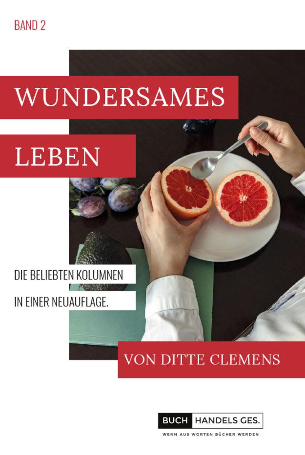 Wundersames Leben Band 2 | Ditte Clemens
