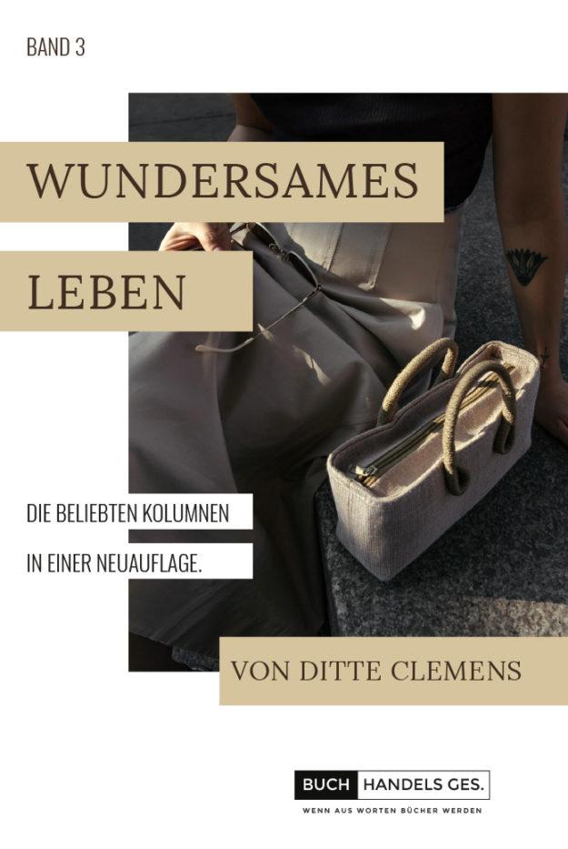 Wundersames Leben Band 3 | Ditte Clemens