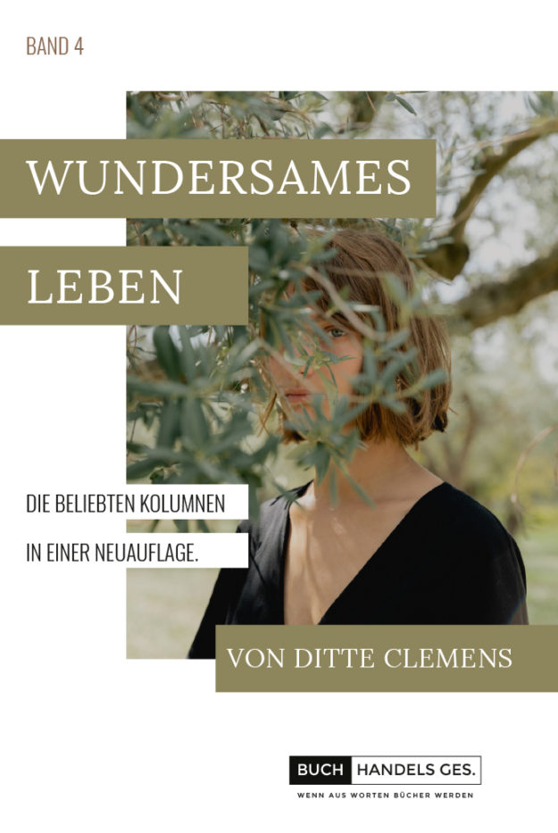 Wundersames Leben Band 4 | Ditte Clemens