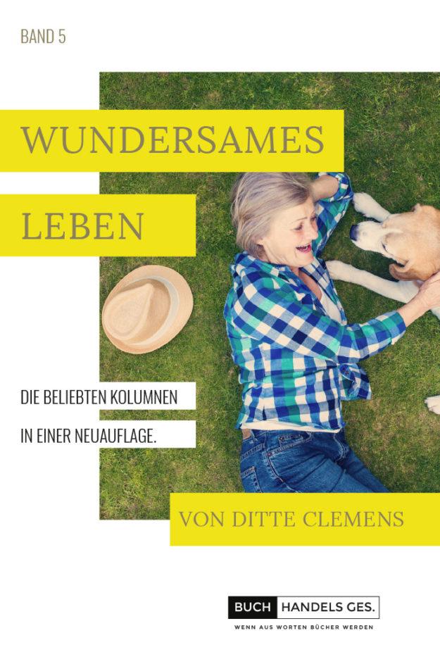 Wundersames Leben Band 5 | Ditte Clemens