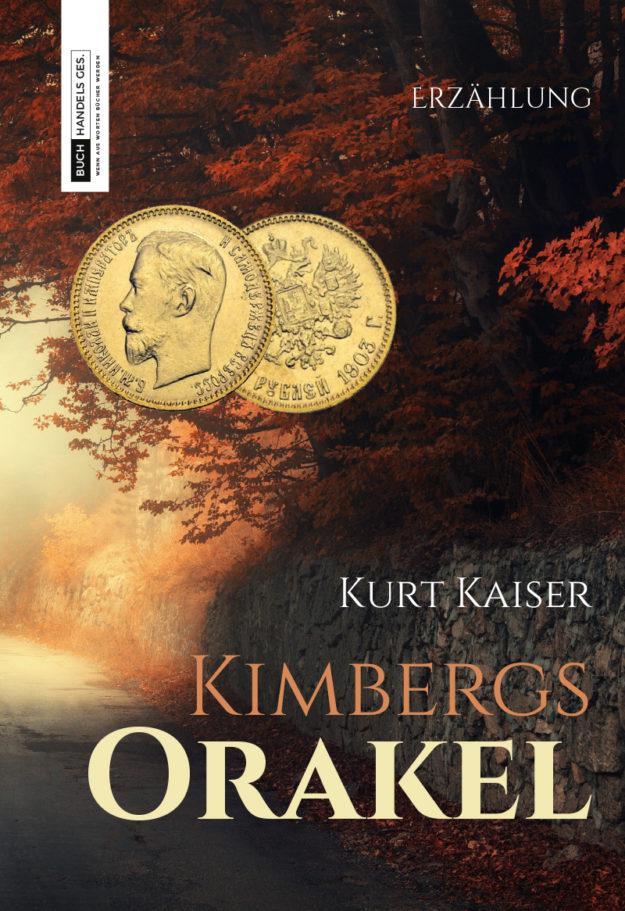 Kimbergs Orakel | Kurt Kaiser