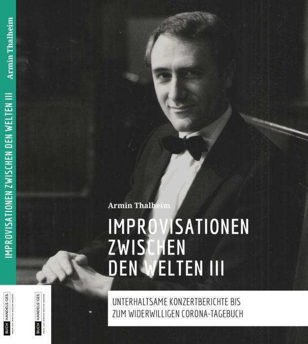 Improvisationen zwischen den Welten III | Armin Thalheim